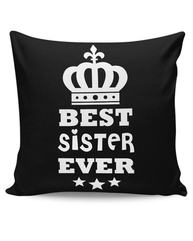 Best Sister Ever Cushion Cover Online India
