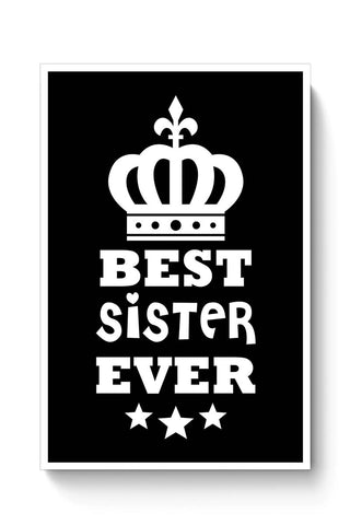 Buy Best Sister Ever Poster