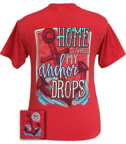 Girlie Girl Originals Home Is Where My Anchor Drops Comfort Colors T Shirt - SimplyCuteTees