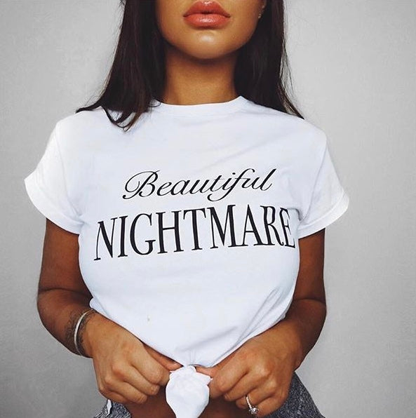 BEAUTIFUL NIGHTMARE - SLOGAN T SHIRT CT073