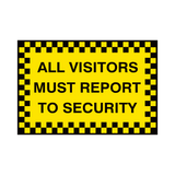 Report To Security Sign | PVC Safety Signs | Health and Safety Signs
