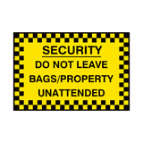 Do Not Leave Bags Sign | PVC Safety Signs