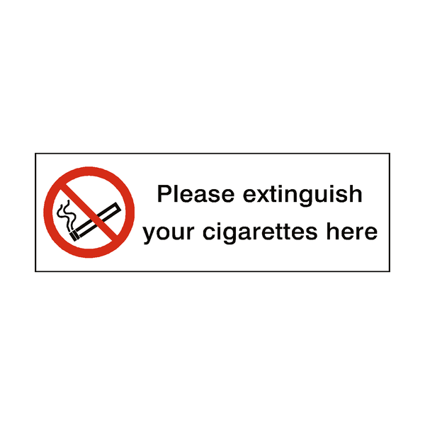 Extinguish Cigarettes Here Sign