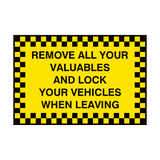 Remove Valuables Lock Car Sign | PVC Safety Signs | Health and Safety Signs