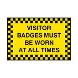 Visitor Badges Must Be Worn Sign | PVC Safety Signs | Health and Safety Signs