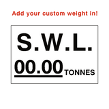 SWL Tonnes Sign White Custom Weight | PVC Safety Signs | Health and Safety Signs