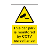 Car Park Monitored By Cctv Security Sign | PVC Safety Signs