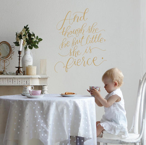 "Fierce Wall Decal ""Though She Be But Little, She is Fierce"" Typography Quote  Decal in Metallic Gold and Silver - Wall Dressed Up"