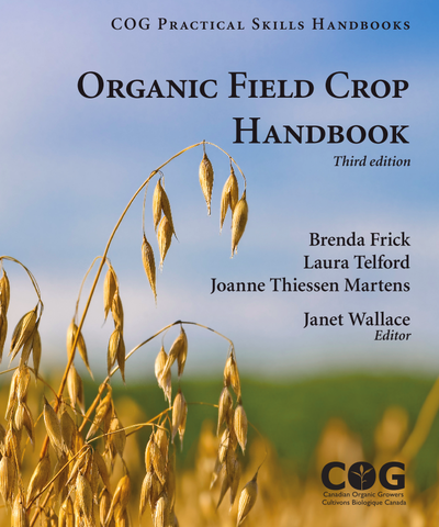 Organic Field Crop Handbook, 3rd Edition (448 pages)