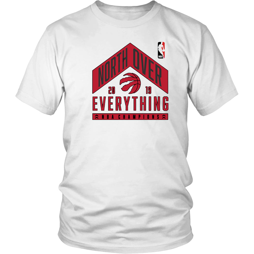 Toronto Raptors 2019 NBA CHAMPIONS NORTH OVER EVERYTHING  T-shirt