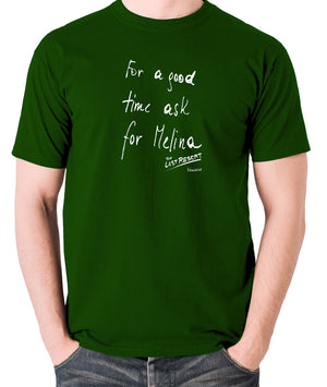 Total Recall - For a Good Time Ask for Melina, Note - Men's T Shirt - green