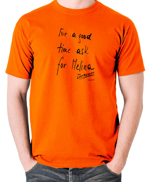 Total Recall - For a Good Time Ask for Melina, Note - Men's T Shirt - orange