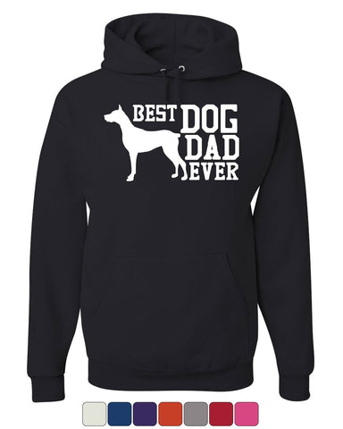 Best Dog Dad Ever Hoodie Father's Day Gift Pet Dog Lovers Sweatshirt