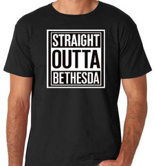 Straight Outta Bethesda T-Shirts