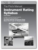 Pilot's Manual: Instrument Rating Syllabus