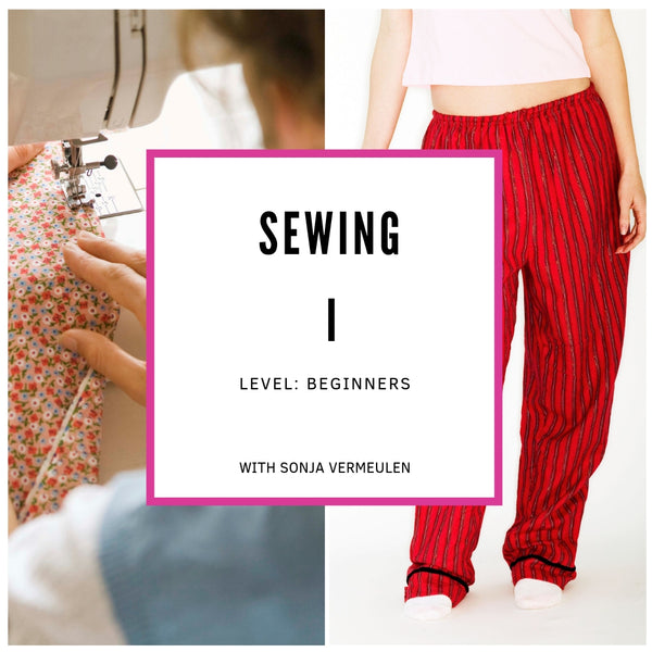 Sewing Basics I (July 3rd - August 21st)