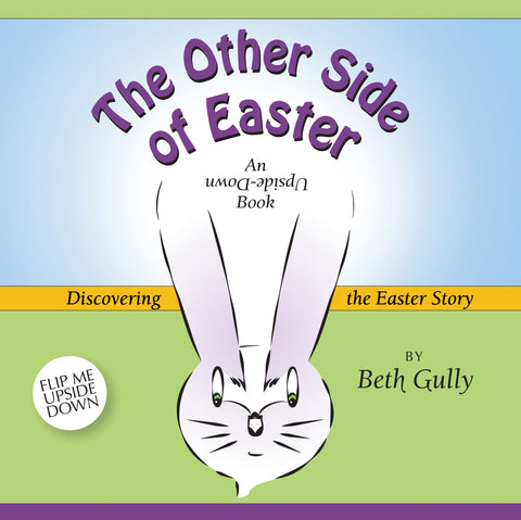 """The Other Side of Easter"" Children's Book - NEWLY RELEASED!"