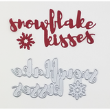 """Snowflake Kisses"" Brush Script Word & Sentiment Die by Kat Scrappiness - Kat Scrappiness"