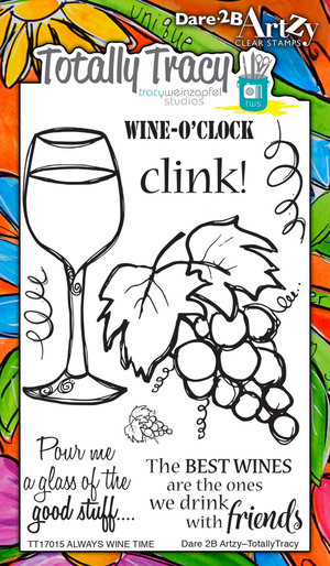 Always Wine Time (Totally Tracy) Stamp Set