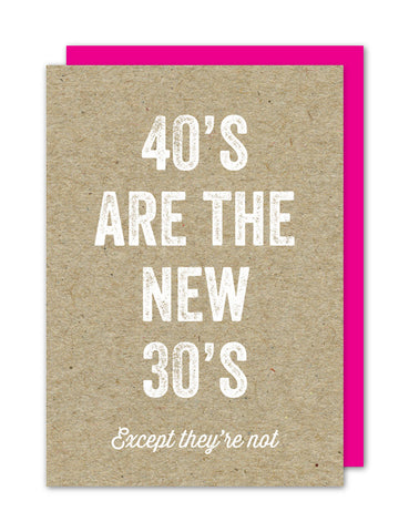 40's Are The New 30's