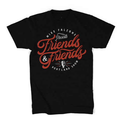 Friend & Friends Portland Show Shirt