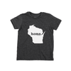 Wisconsin Home Kids State T Shirt