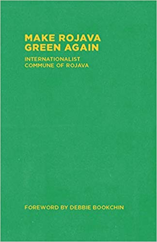 Make Rojava Green Again