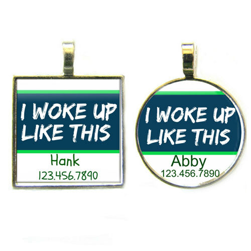 Sofa City Sweethearts I Woke Up Like This Dog ID Tag