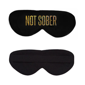 Not Sober Cotton Lux Sleep Mask