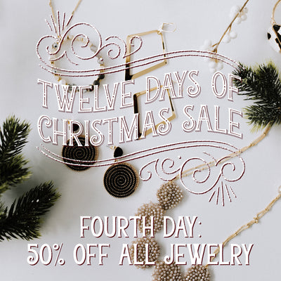 50% Off All Jewelry! 12 Days of Christmas Sale!