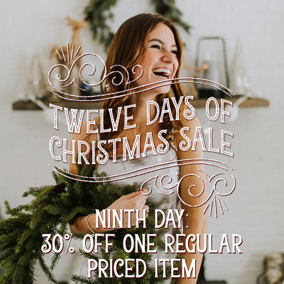 12 Days of Christmas Sale! 30% Off One Regular Priced Item!