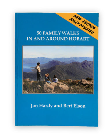 50 Family Walks In And Around Hobart