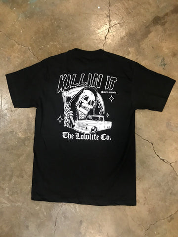 LowLife Killin It Tee