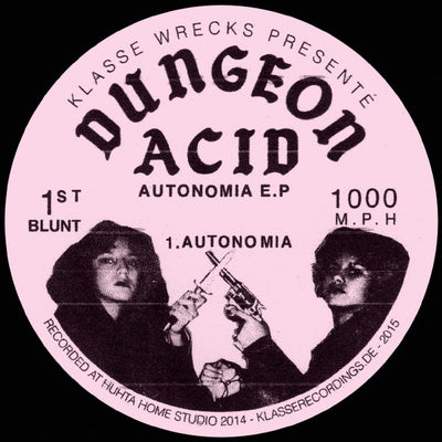 Dungeon Acid - Autonomia - Unearthed Sounds