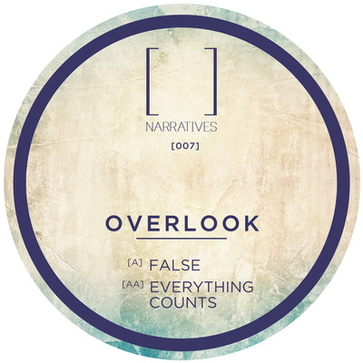 Overlook - False / Everything Counts - Unearthed Sounds