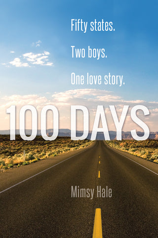 100 Days by Mimsy Hale (print edition)