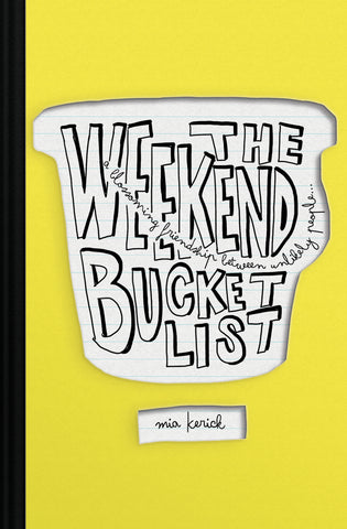 The Weekend Bucket List (print edition)