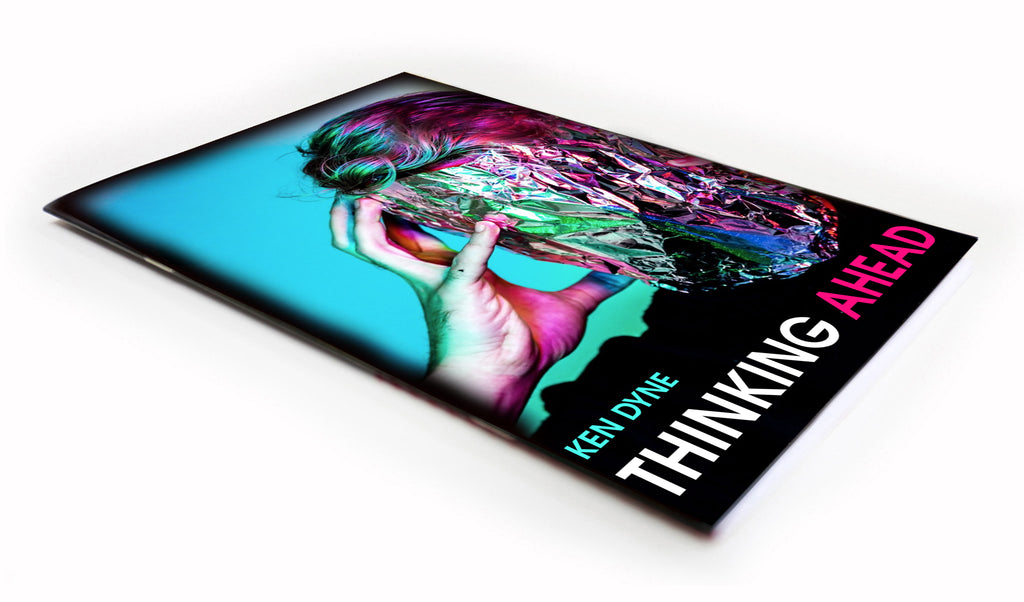 Thinking Ahead (E-Book) by Ken Dyne