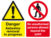 Danger Asbestos removal in progress. No unauthorised persons allowed beyond this point sign
