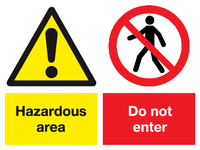 Hazardous area do not enter sign