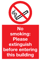 No smoking please extinguish before entering this building