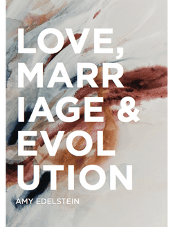 Love, Marriage & Evolution