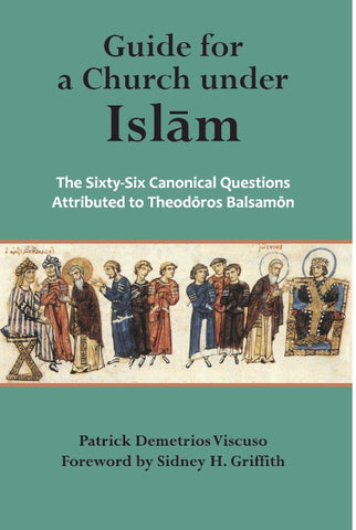 Guide for a Church Under Islam: The Sixty-Six Canonical Questions