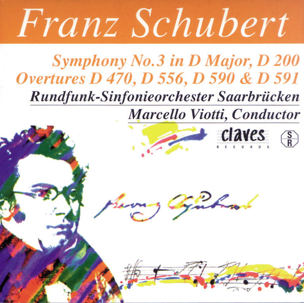 (1996) Schubert: The Complete Symphonic Works, Vol. IV / CD 9619 - Claves Records