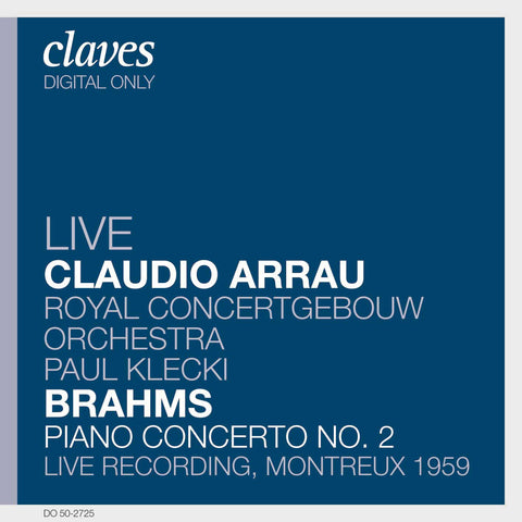 (2007) Brahms: Piano Concerto No. 2 in B-Flat Major, Op. 83 (Live Recording, Montreux 1959)