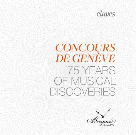 (2014) Concours de Genève – 75 years of musical discovery
