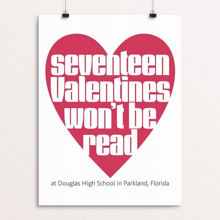 "17 Valentines Won't Be Read Today by Chris Lozos 12"" by 16"" Print / Unframed Print Creative Action Network"