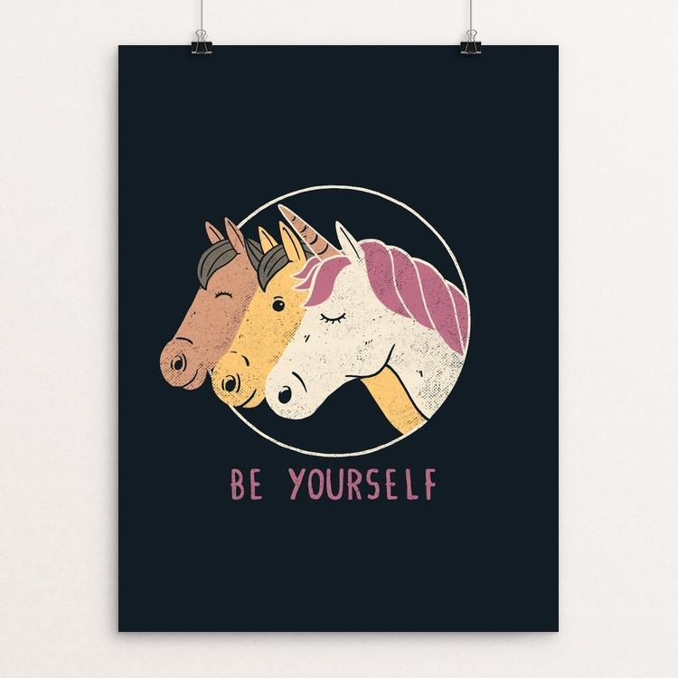 "Be Yourself by Tobias Fonseca 12"" by 16"" Print / Unframed Print Creative Action Network"