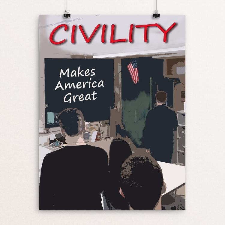 "Civility by Carmela La Gamba Bode 12"" by 16"" Print / Unframed Print What Makes America Great"