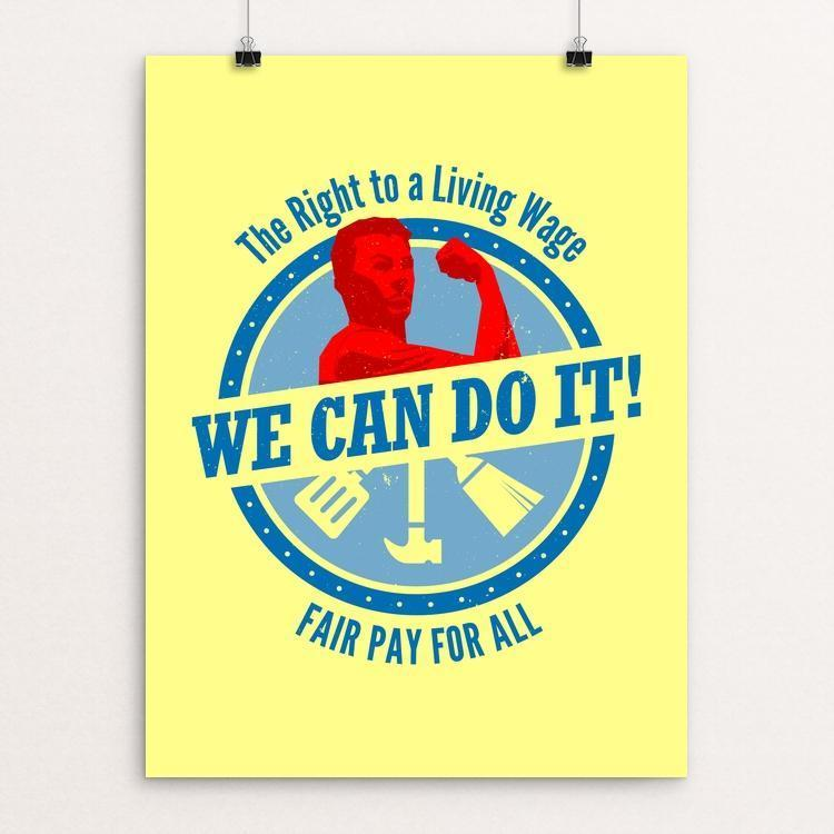 "Fair Pay by Michael Czerniawski 12"" by 16"" Print / Unframed Print We Can Do It!"